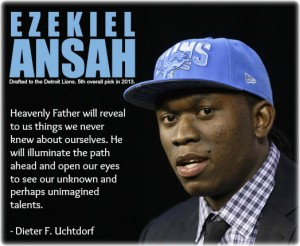 "Ezekiel ""Ziggy"" Ansah and a quote from Dieter Uchtdorf on talents."