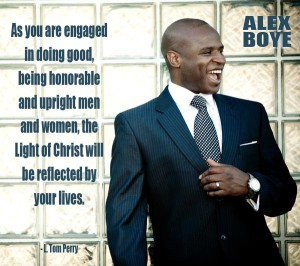 Alex Boye smiling, wearing a suit. Quote about doing good from L. Tom Perry.