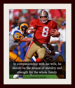 Former 49ers quarterback Steve Young eluding defenders and a quote about fathers from James Faust.