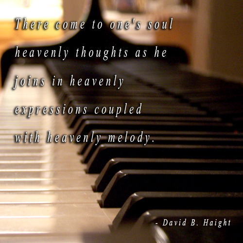 A piano with a quote from David B. Haight about the power of music.