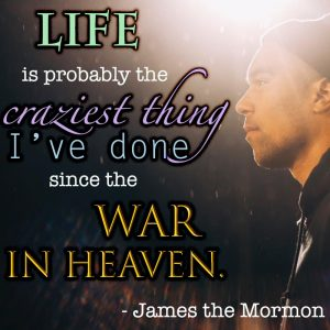 James the Mormon quote about War in Heaven
