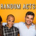 the cast of Random Acts series or show