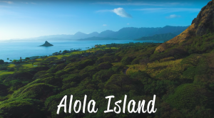 an aeria shot of Alola Island - parkour fail