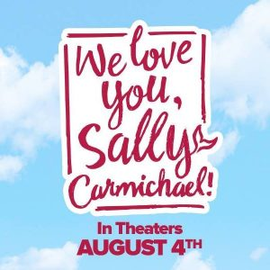 Movie poster for We Love You, Sally Carmichael
